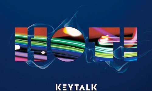 「熱い、熱いよ、熱すぎる!」KEYTALKのアルバム「HOT!」最高